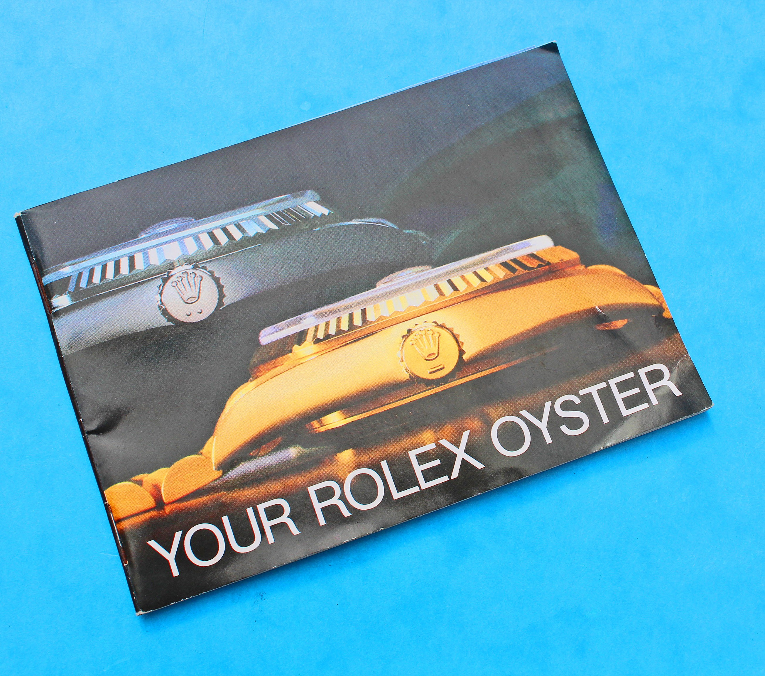 "LIVRET ROLEX ""YOUR ROLEX OYSTER"" 1987 DAYDATE OYSTERQUARTZ DATEJUST OR"